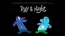 Gece ve Gündüz – Day & Night
