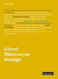İlgilenenlere Duyurulur: Görsel İllüstrasyon Sözlüğü