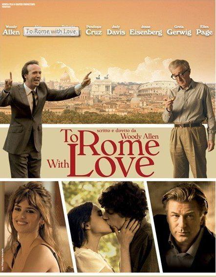 Woody Allen bu kez Roma'dan bildiriyor: Roma'ya Sevgilerle – To Rome With Love