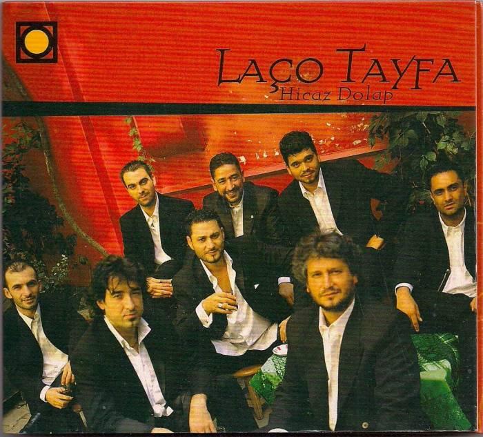 Laço Tayfa'yı Bilenler Var Mı?