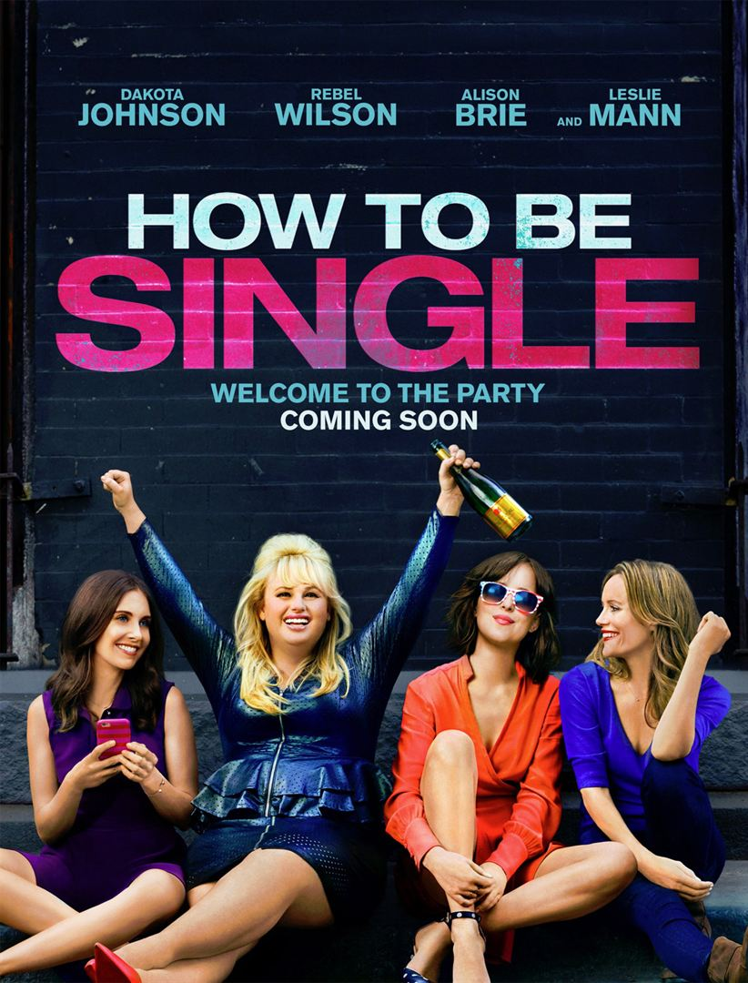 How to be Single, Bekar Yaşam Klavuzu //